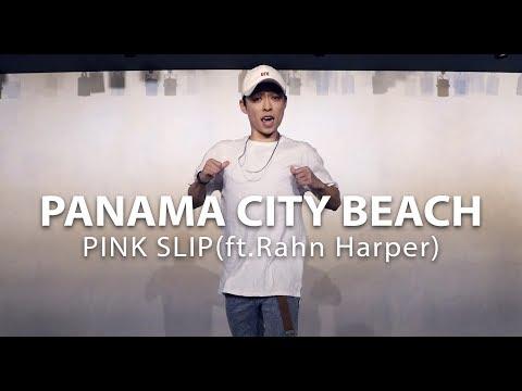 PINK SLIP(ft.Rahn Harper) - PANAMA CITY BEACH / Choreography . Seung Jae