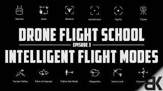 All 12 DJI Intelligent Flight Modes Explained (In-Depth Walkthrough)