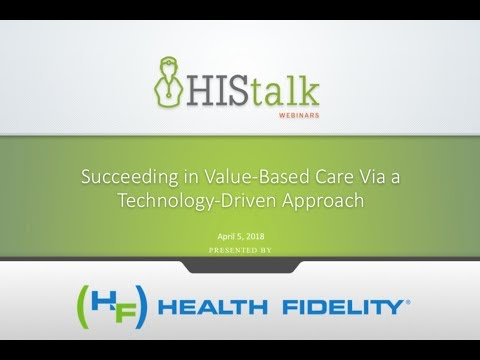 Succeeding in Value-Based Care Via a Technology-Driven Approach