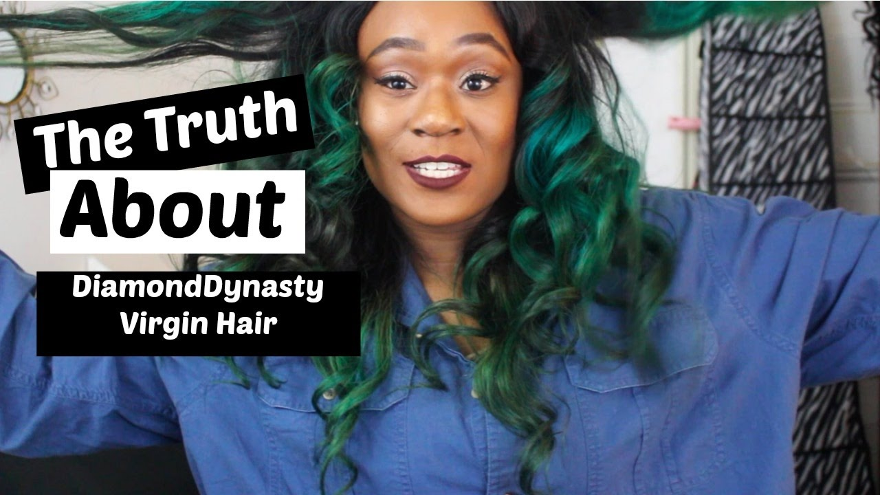 The Truth About Diamond Dynasty Virgin Hair Youtube