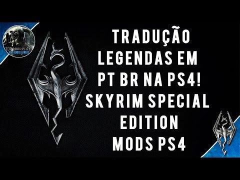 Skyrim Special Edition Tradução Legendas em PT BR na PS4