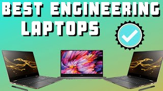 Laptops for Engineering students - What you need to know ( Best 5 - 2019 )