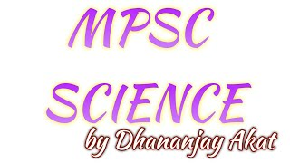 MPSC Science By Dhananjay Akat