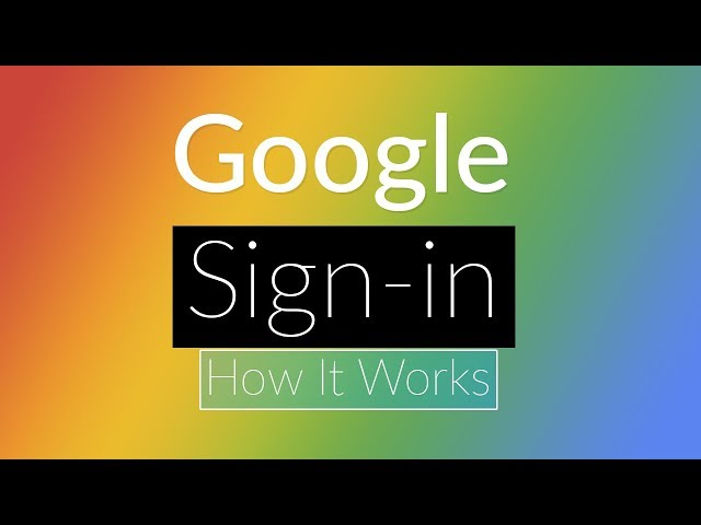 [Google Sign-in] - How it Works