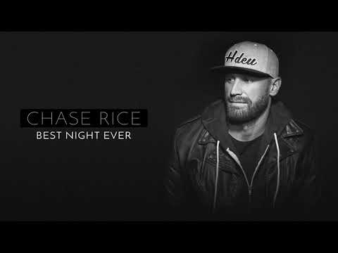 Chase Rice   Best Night Ever  Audio