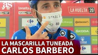 Carlos Barbero cuenta la historia que hay detrás de su mascarilla diaria en La Vuelta | Diario AS