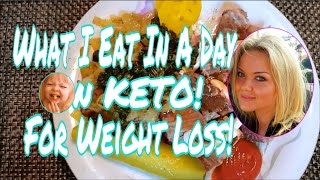 WHAT I EAT IN A DAY ON KETO FOR WEIGHT LOSS #18 NEXT GERBER BABY?!?!