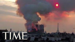 Huge Fire Devastates Paris' Famous Notre Dame Cathedral As Macron Promises To Rebuild | TIME