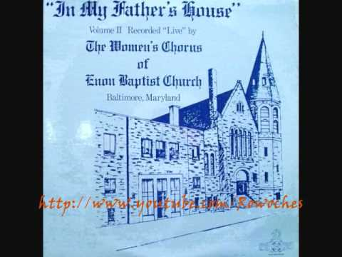 """I'll Weather The Storm""- Women's Chorus of Enon Baptist Church"