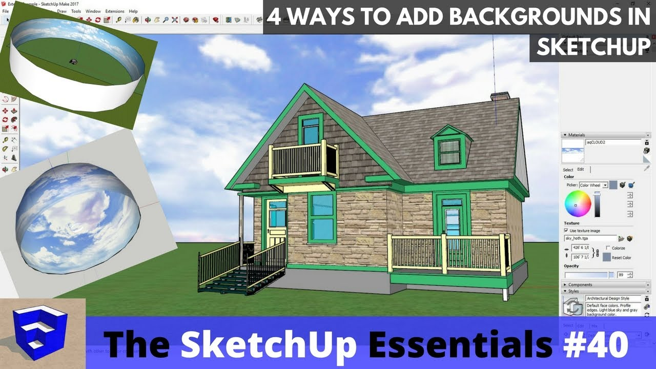 4 Ways to Add Backgrounds to a SketchUp Model - The SketchUp Essentials #41