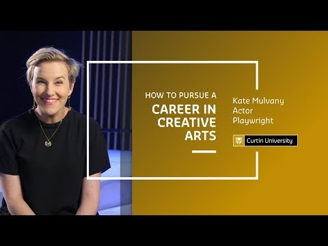 How to pursue a career in Creative Arts | Kate Mulvany