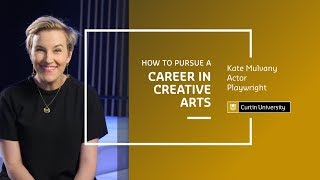 How to pursue a successful career in Creative Arts | Kate Mulvany
