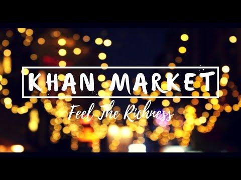 Khan Market - Feel The Richness | New Delhi, India | Travel Film