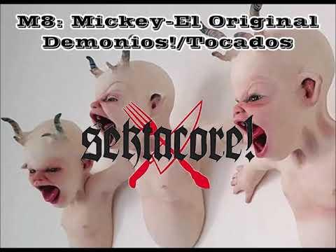 Sekta Core - Demonios/Tocados VERSIÓN SER FUERTES EN EL ALICIA