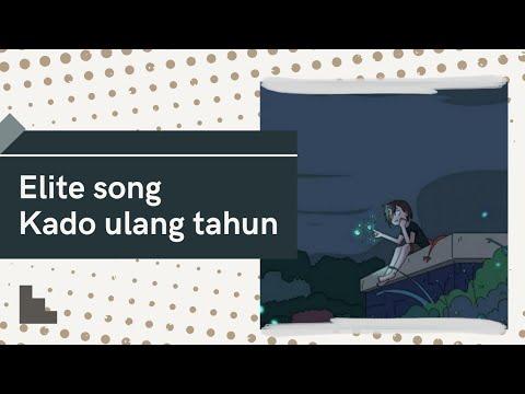 IMMORTAL || Elite - KADO ULANG TAHUN