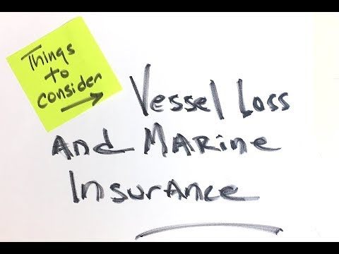 Things to Consider - Vessel Loss & Marine Insurance