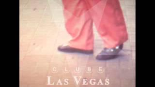 Clube Las Vegas - A Valsa de Deus