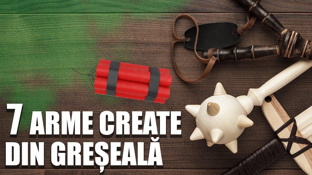 7 Arme Create Din Greseala!