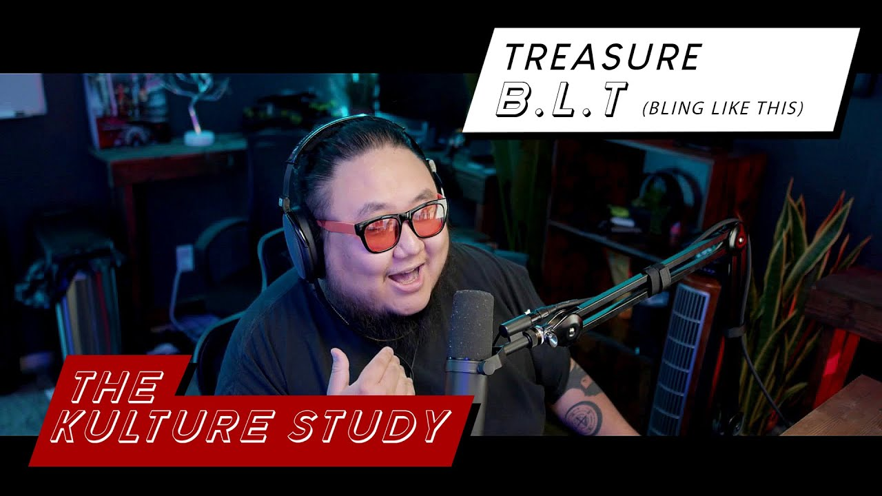 The Kulture Study: TREASURE 'B.L.T (BLING LIKE THIS)' MV