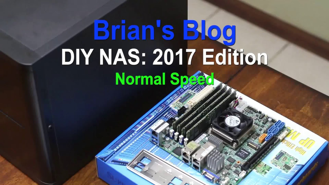 Brian's DIY NAS: 2017 Edition Assembly (Real time)