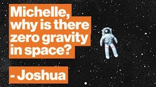 Why zero gravity is a myth: The amazing science of 'floating' astronauts   NASA's Michelle Thaller