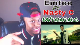Emtee - winning ft nasty c reaction