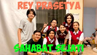 Lirik Lagu Sahabat Sejati - Rey Prasetya