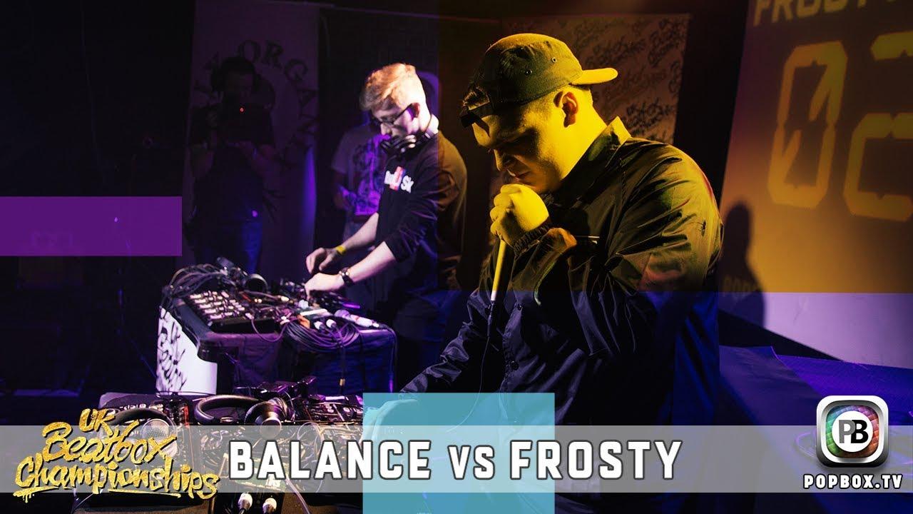 Balance vs Frosty   Loopstation Semi Final   2017 UK Beatbox Championships
