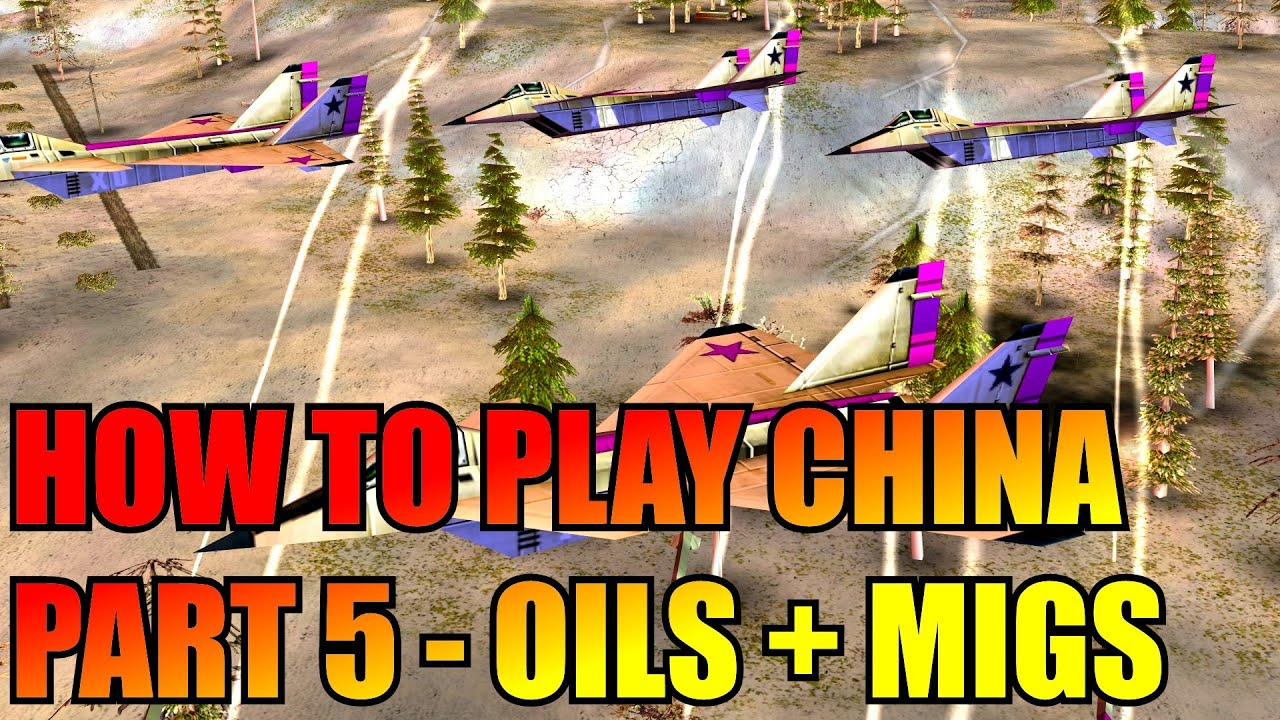 How to Play China - Part 5 (oil caps & napalm migs) - Generals Zero Hour Tutorial