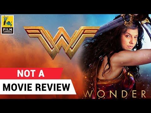 Wonder Woman   Not A Movie Review   Sucharita Tyagi