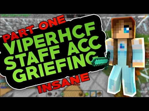 ViperHCF Staff Account Griefing Part 1 (INSANE)