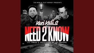 Need 2 Know (feat. Twan G)