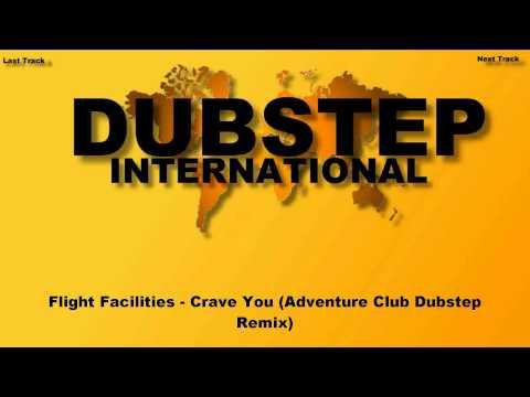 Flight Facilities - Crave You (Adventure Club  Remix)
