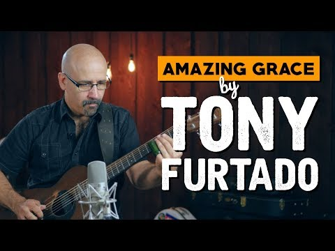 Amazing Grace by Tony Furtado