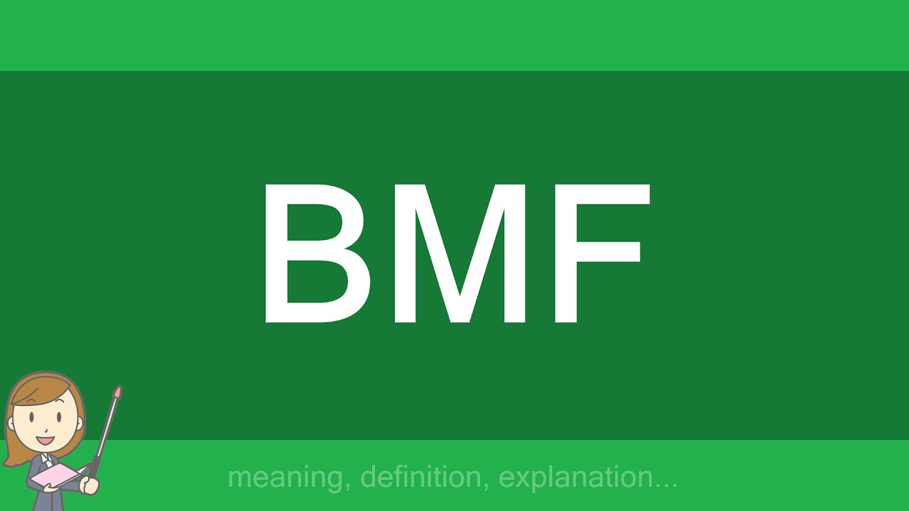 Bmf urban dictionary