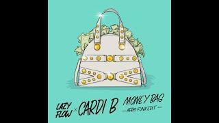 Cardi B - Money Bag (Lazy Flow afro funk edit)