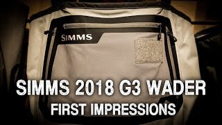 Simms 2018 G3 Wader First Impressions | Ashland Fly Shop
