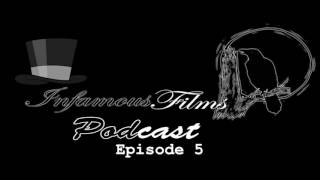Infamous Films Podcast Episode 5 - Depression, Social Anxiety and Naruto