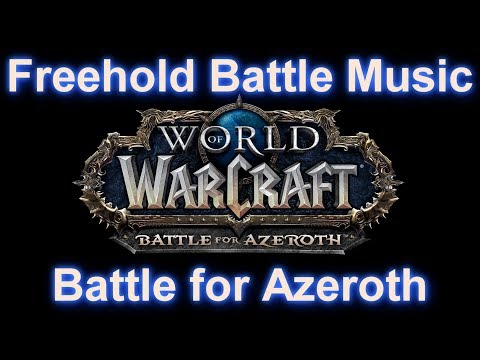 Freehold Battle Music (Freehold Music) - WoW Battle for Azeroth Music | 8.01 Music