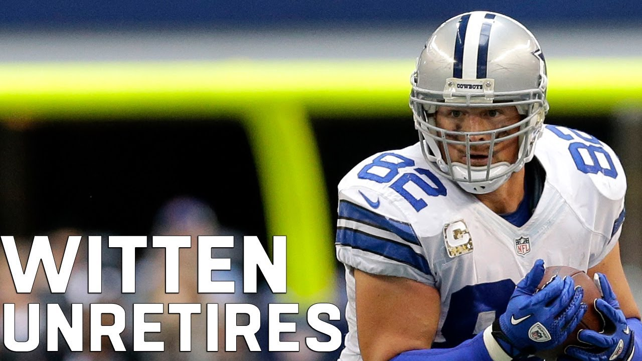 553dbbfbb7a Jason Witten Comes Out of Retirement to Play for Cowboys - YouTube