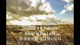 Grande è il Signore (Great is …