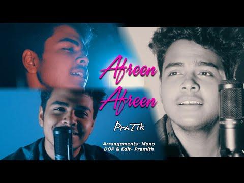 Afreen Afreen । Rahat Fateh Ali Khan । PraTik । Unplugged Cover