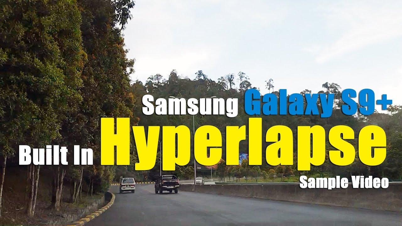 Hyperlapse Samsung S9