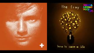 Ed Sheeran vs. The Fray - How to Save a Small Bump