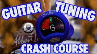 Guitar Tuning Crash Course