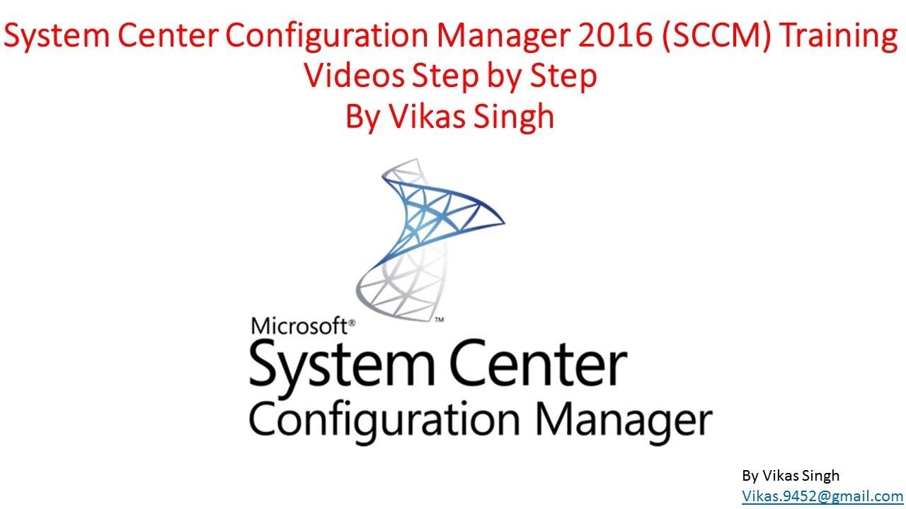 Sccm 2016 Training 01 System Center Configuration Manager Sccm