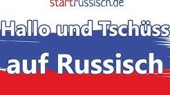 Hallo und Tschüss auf Russisch