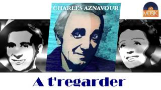 Charles Aznavour - A t