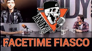 """""""FACETIME FIASCO"""" - The Andy Show - Patreon Throwback"""
