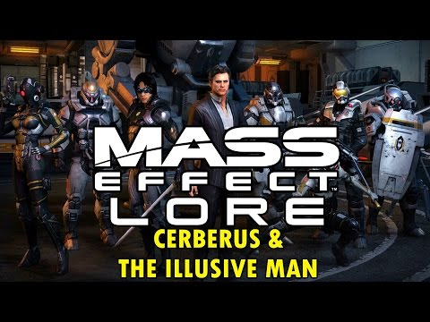 Mass Effect Lore - Cerberus & The Illusive Man
